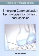 Emerging Communication Technologies For E-health And Medicine - Rodrigues, Joel P. C. (EDT) - ISBN: 9781466609099