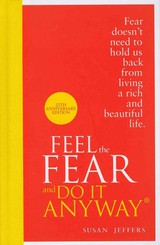 Feel The Fear And Do It Anyway - Jeffers, Susan - ISBN: 9780091947446