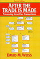 After The Trade Is Made - Weiss, David M. - ISBN: 9780131776012
