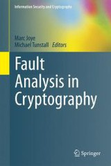 Fault Analysis In Cryptography - Joye, Marc (EDT)/ Tunstall, Michael (EDT) - ISBN: 9783642296550