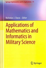 Applications Of Mathematics And Informatics In Military Science - Daras, Nicholas J. (EDT) - ISBN: 9781461441083