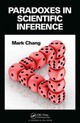Paradoxes In Scientific Inference - Chang, Mark (strategic Statistical Consulting) - ISBN: 9781466509863