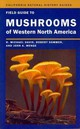Field Guide To Mushrooms Of Western North America - Menge, John A.; Sommer, Robert; Davis, R. Michael - ISBN: 9780520271081