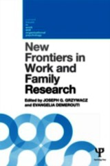 New Frontiers In Work And Family Research - Grzywacz, Joseph G. (EDT)/ Demerouti, Evangelia (EDT) - ISBN: 9781848721258