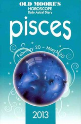 Old Moore's Horoscope Pisces 2013 - Moore, Francis - ISBN: 9780572040130