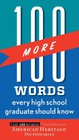100 More Words Every High School Graduate Should Know - Editors Of The American Heritage Dictionaries, Editors Of The American Heri... - ISBN: 9780544019669