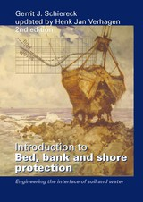Introduction to bed, bank and shore protection - Gerrit Jan  Schiereck - ISBN: 9789065623072