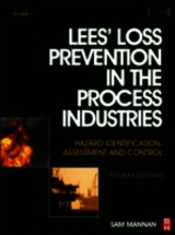 Lees' Loss Prevention in the Process Industries - Lees, Frank - ISBN: 9780123971890