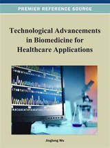 Technological Advancements In Biomedicine For Healthcare Applications - Wu, Jinlong (EDT) - ISBN: 9781466621961