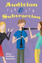 Audition & Subtraction - Dominy, Amy Fellner - ISBN: 9780802723741