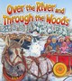 Over The River And Through The Woods - Child, Lydia Maria Francis (ADP)/ Edelson, Wendy (ILT) - ISBN: 9780824918811
