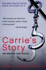 Carrie's Story - Weatherfield, Molly (molly Weatherfield) - ISBN: 9781573449083