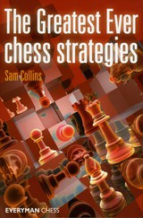 Greatest Ever Chess Strategies - Collins, Sam - ISBN: 9781857446760