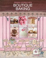 Boutique baking - Peggy Porschen - ISBN: 9789089895622