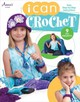 I Can Crochet - Annie's - ISBN: 9781596356412