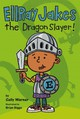EllRay Jakes The Dragon Slayer! - Warner, Sally/ Biggs, Brian (ILT) - ISBN: 9780670784974