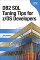 Db2 Sql Tuning Tips For Z/os Developers - Andrews, Tony - ISBN: 9780133038460