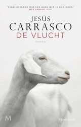 De vlucht - Jesús Carrasco - ISBN: 9789029088800