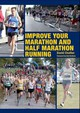 Improve Your Marathon And Half Marathon Running - Chalfen, David - ISBN: 9781847973900