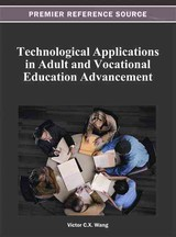 Technological Applications In Adult And Vocational Education Advancement - Wang, Victor C. X. (EDT) - ISBN: 9781466620629
