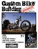 Custom Bike Building - Advanced - Callen, Chris; Remus, Timothy - ISBN: 9781935828747
