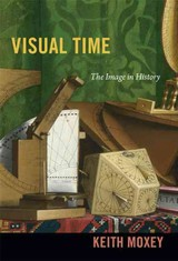 Visual Time - Moxey, Keith - ISBN: 9780822353690