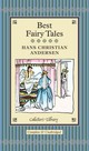 Best Fairy Tales - Andersen, Hans Christian - ISBN: 9781907360251