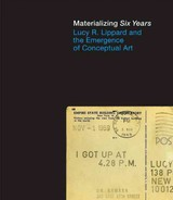 "Materializing ""six Years"" - Morris, Catherine (EDT)/ Bonin, Vincent (EDT)/ Lippard, Lucy R. (FRW) - ISBN: 9780262018166"