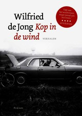 Kop in de wind - Wilfried de Jong - ISBN: 9789057595691