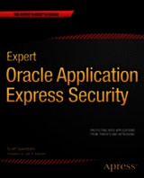Expert Oracle Application Express Security - Spendolini, Scott - ISBN: 9781430247319