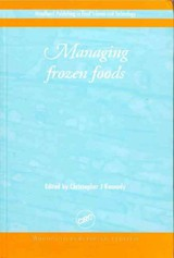 Woodhead Publishing Series in Food Science, Technology and Nutrition, Managing Frozen Foods - ISBN: 9781855734128