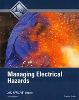 Managing Electrical Hazards Trainee Guide - NCCER - ISBN: 9780132948692