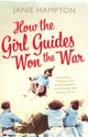 How The Girl Guides Won The War - Hampton, Janie - ISBN: 9780007356324