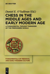 Chess In The Middle Ages And Early Modern Age - ISBN: 9783110288513