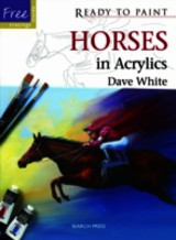 Horses In Acrylics - White, Dave - ISBN: 9781844488179