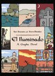 El Iluminado / The Enlightened One - Stavans, Ilan/ Sheinkin, Steve - ISBN: 9780465032570