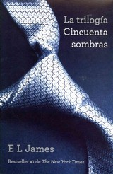 La Trilogia Cincuenta Sombras/The Trilogy Fifty Shades - James, E. L. - ISBN: 9780345805225