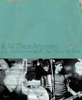 It All Dies Anyway - Turcotte, Bryan Ray - ISBN: 9780847839964