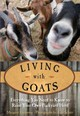 Living With Goats - Hathaway, Margaret/ Schatz, Karl (PHT) - ISBN: 9780762784400