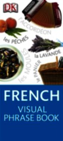 French Visual Phrase Book - Dk - ISBN: 9781409331285