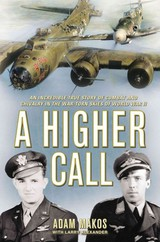 A Higher Call - Makos, Adam/ Alexander, Larry (CON) - ISBN: 9780425252864