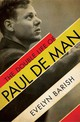 The Double Life Of Paul De Man - Barish, Evelyn - ISBN: 9780871403261