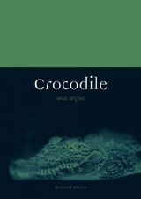 Crocodile - Wylie, Dan - ISBN: 9781780230870