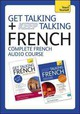 Get Talking And Keep Talking French Total Audio Course - Arragon, Jean-claude - ISBN: 9781444184143