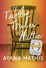 The Twelve Tribes Of Hattie - Mathis, Ayana - ISBN: 9780385350280