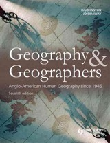 Geography And Geographers - Johnston, Ron; Sidaway, James D. - ISBN: 9780340985106