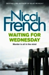 Waiting For Wednesday - French, Nicci - ISBN: 9780718156985