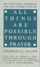 All Things Are Possible Through Prayer - Allen, Charles L. - ISBN: 9780800780005
