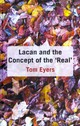 Lacan And The Concept Of The 'real' - Eyers, Dr. Tom - ISBN: 9781137026385