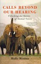 Calls Beyond Our Hearing - Menino, Holly - ISBN: 9781250022301